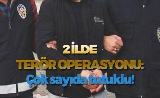 2 İlde PKK'dan Çok Sayıda tutuklama!