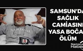Samsun'da Sağlık Camiasını Yasa Boğan Ölüm