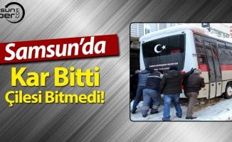 Samsun'da Zorlu Kış Şartları