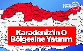 Karadeniz'in O Bölgesine Yeni Yatırım