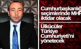 Taner Tekin: Seçimlerde MHP iktidar olacak