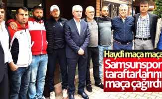 Samsunspor taraftarlarını maça çağırdı