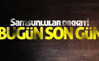 SGK Samsun İl Müdürü uyardı: Bugün son gün