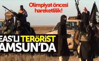 DEAŞ'lı teröriste Samsun'da operasyon