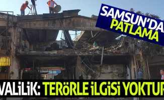 Samsun'daki patlama hakkında Valilikten açıklama