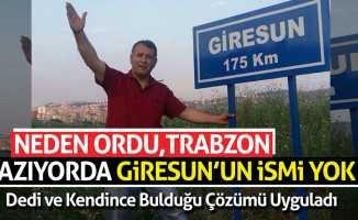 Samsun girişine vatandaş kendi çabasıyla ''Giresun''tabelası dikti