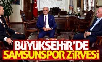 Büyükşehir'de Samsunspor zirvesi