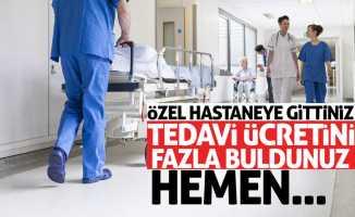 Özel hastanelerde fazla alınan ücretlerde...
