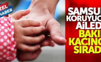 Samsun'da kaç tane koruyucu aile var