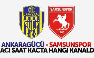 Ankaragücü - Samsunspor maçı saat kaçta hangi kanalda
