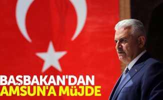 Başbakan Yıldırım Samsun'a müjde verdi