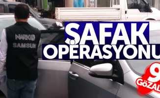 Samsun'da şafak operasyonu: 9 gözaltı