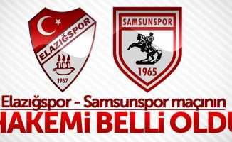 Elazığspor - Samsunspor maçının hakemi belli oldu