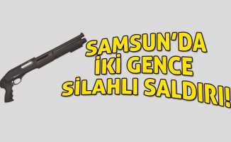 Samsun'da pompalı tüfeklerin hedefi olan gençler…
