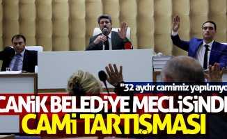 Canik Belediye Meclisinde cami tartışması