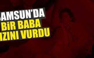 Samsun'da aile içi şiddet!