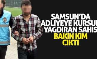 Samsun'da adliyeye kurşun yağdıran şahıs yakalandı