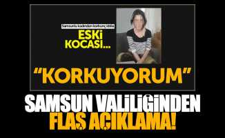 Samsun'da yaşanan o olay hakkında valilikten açıklama