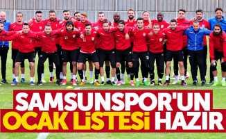 Samsunspor'un Ocak listesi hazır