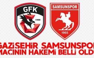 Gazişehir - Samsunspor maçının hakemi belli oldu