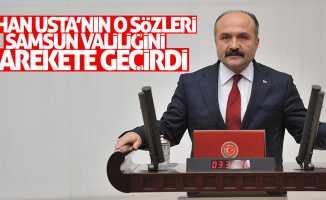 Erhan Usta'nın o sözleri Samsun Valiliğini harekete geçirdi