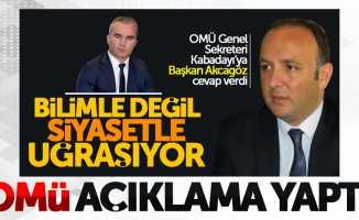 OMÜ'den CHP'li Akcagöz'e cevap