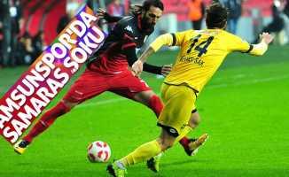 Samsunspor'da Samaras şoku