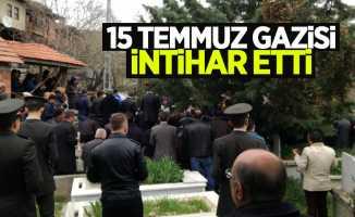 15 Temmuz Gazisi intihar etti