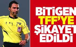Bitigen TFF'ye şikayet edildi