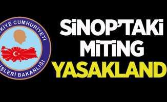 Sinop'taki miting yasaklandı