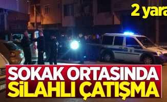Sokak ortasında çatışma: 2 yaralı