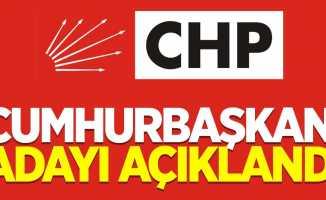 CHP'nin cumhurbaşkanı adayı açıklandı