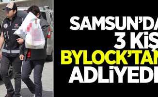 Samsun'da 3 kişi ByLock'tan adliyede
