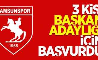 Samsunspor'da 3 kişi başkan adaylığı için başvuru yaptı