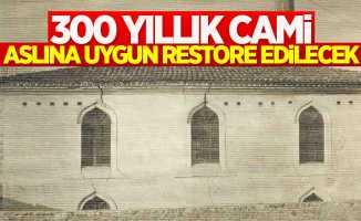 300 yıllık cami restore edilecek