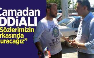 Murat Camadan iddialı: 'Sözlerimizin arkasında duracağız'