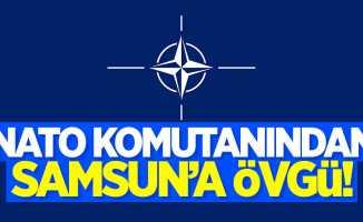 NATO komutanından Samsun'a övgü dolu sözler