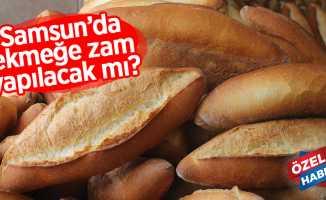 Samsun'da ekmek fiyatlarına zam yapılacak mı?