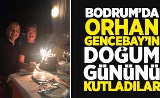 Bodrum'da Samsunlu Orhan Gencebay'ın doğum gününü kutladılar