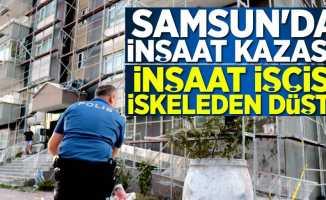 Samsun'da inşaat kazası! 1 ağır yaralı