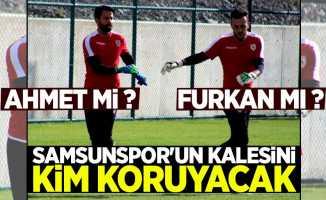 Samsunspor'un kalesini kim koruyacak ?