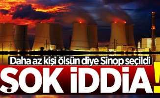 Sinop Nükleer Santrali için şok iddia! Patlama olursa daha az kişi ölsün diye...