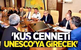 Başkan Şahin: Kuş Cenneti UNESCO'ya girecek