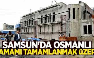 Samsun'da Osmanlı hamamı tamamlanmak üzere