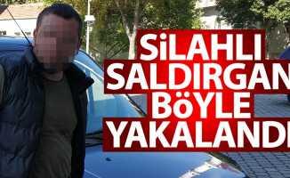 Samsun'da silahlı saldırgan böyle yakalandı
