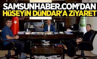 Samsunhaber.com'dan Hüseyin Dündar'a ziyaret