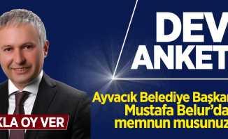 Ayvacık Belediye Başkanı Mustafa Belur'dan memnun musunuz?