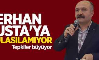 Samsun Milletvekili Erhan Usta'ya ulaşılamıyor!
