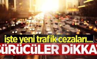Sürücüler dikkat! Yeni trafik cezaları belli oldu