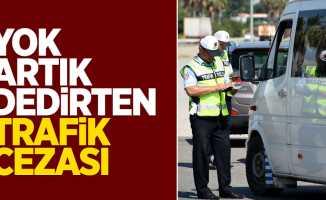 Yok artık dedirten trafik cezası